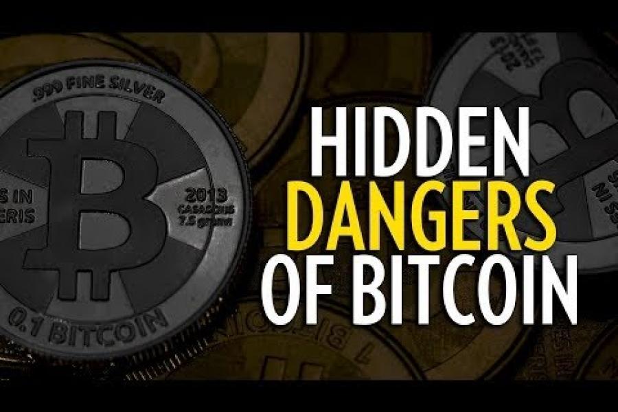 The Hidden Dangers of Bitcoin-------------------------------------------------