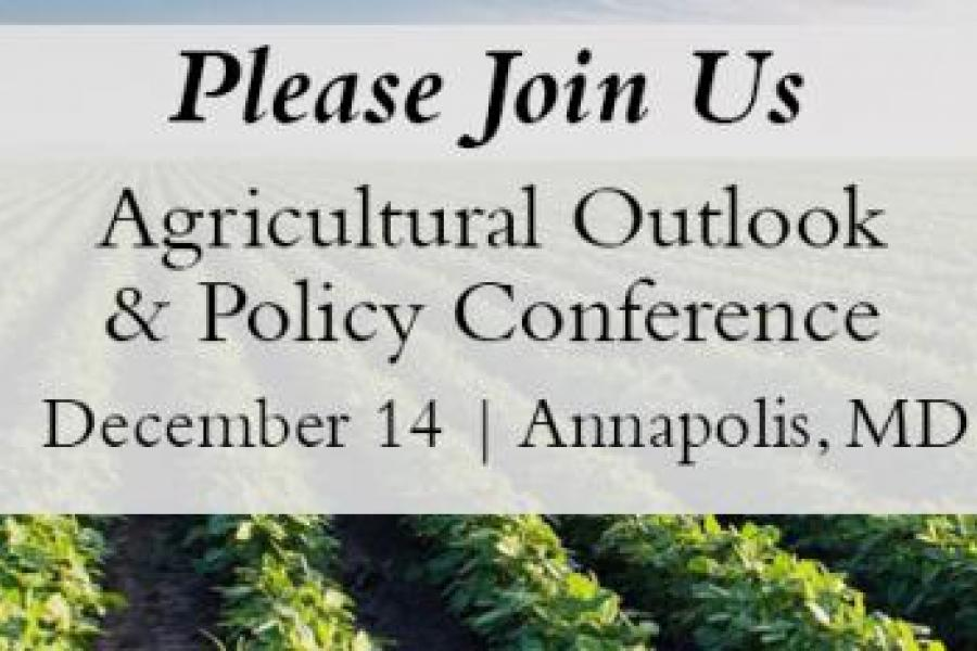 Dec. 14: UMD AREC Conference to Focus on Commodity Price Prospects, Food Policy, Bay Water Quality, and Ag Legislation
