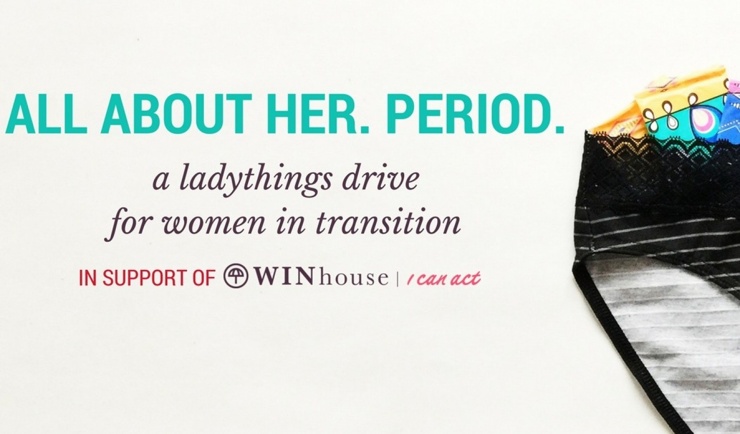 All About Her. Period. | Supporting Women In Need