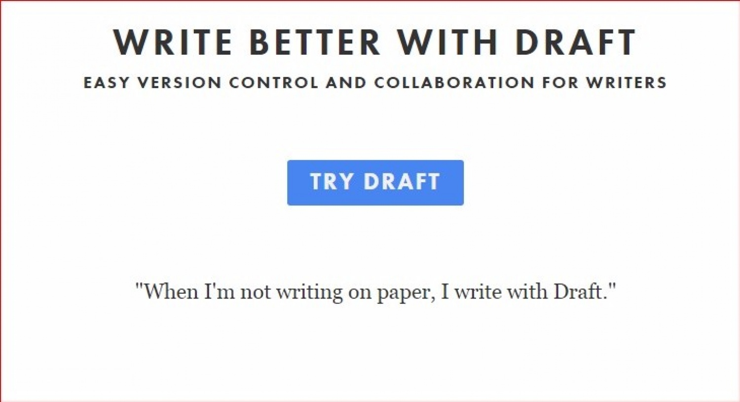 Draft. Write Better.