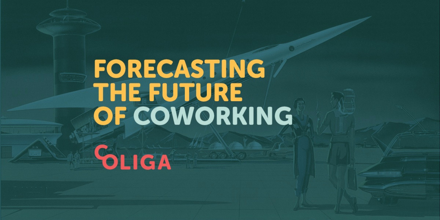 Forecasting the Future of Coworking By Pedro