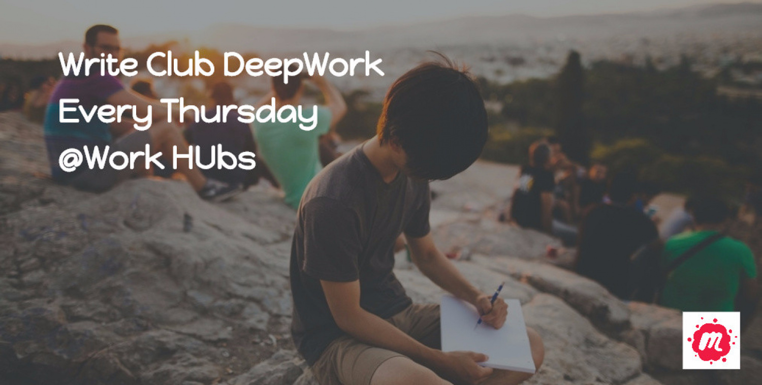 London Write Club 'Deep Work'