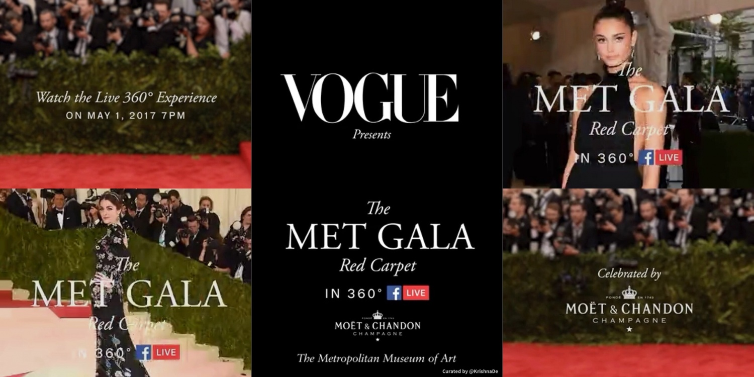 Vogue to stream the Met Gala in 360 on Facebook Live