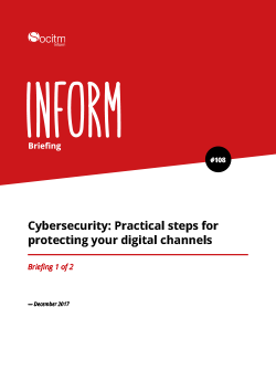 Publication: Briefing 108 - Cybersecurity: Practical steps for protecting your digital channels. Part 1.