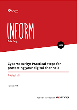 Briefing 109 - Cybersecurity: Practical steps for protecting your digital channels. Part 2.