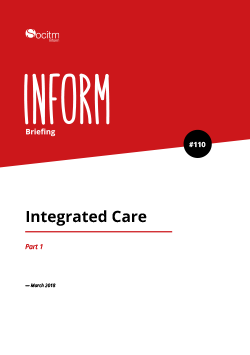 Briefing 110: Integrated Care. Part 1