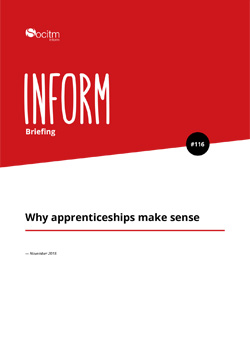 Briefing 116 - Why apprenticeships make sense