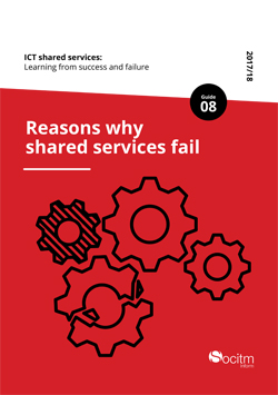 ICT shared services Learning from success and failure. Guide 8 Reasons why shared services fail