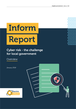 Front cover for Inform Report - Cyber risk - the challenge for local government - Overview
