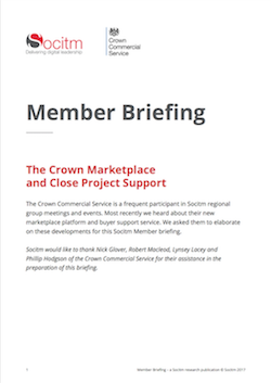 Member Briefing - Crown Commercial Services: The Crown Marketplace and Close Project Support