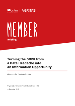Member Briefing - Turning the GDPR from a Data Headache into an Information Opportunity