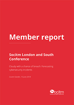 Member report - London and South conference - Cloudy with a chance of breach - Forecasting cybersecurity incidents