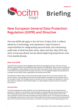 Briefing 99: New European General Data Protection Regulation (GDPR) and Directive