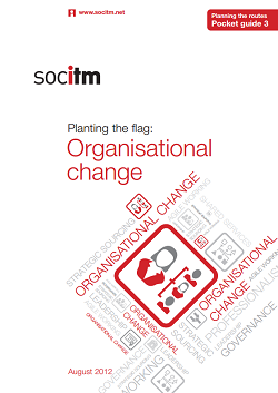 Publication: Planning the Routes Pocket Guide 3 - Organisational change