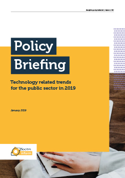 Front cover for Policy Briefing - Technology related trends for the public sector in 2019