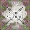 Echo Drone - Derail (Secret Soldiers)
