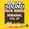 PACK SEMANAL REMIX VOL 25. (20 TEMAS FREE +)
