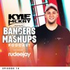 Bangers & Mashups Podcast EP 14 | Ft. RUDEEJAY
