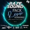 PACK SEMANAL REMIX VOL 24. (24 TEMAS FREE +)