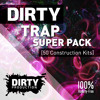 Dirty Trap Super Pack DEMO Pack