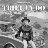 Trieu Li Do - Vac ft. Tilo