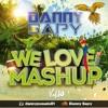 We Love Mashup Vol.10 DannySapy (8 MASHUP & INTR