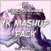 1K Mashup Pack With Jacob Ferrer & DylaN