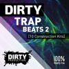 Dirty Trap Beats 2 FREE Demo Pack