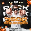 PACK 3500 SEGUIDORES FYZ EDITION FT FRIENDS 65 T
