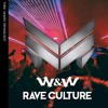 W&W-Rave Culture