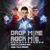DROP MINE Ft. ROCK ME - San x Chivas Nhi x TiLO
