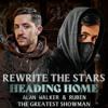 Heading Home vs. Rewrite The Stars