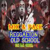 Mix & Pack Reggaeton Old School En La Casa