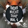 Tight Night Trap Vol. 4 DEMO Pack