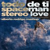 Todo De Ti vs. Stereo Love vs. Spaceman