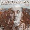 Strings Again vs. Set Fire To The Rain