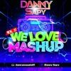 We Love Mashup Vol.17 (DannySapy)