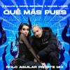 Que Más Pues (Nolo Aguilar Private 'Bumaye' Radi