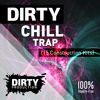 Dirty Chill Trap Kits FREE Demo Pack