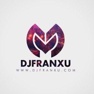 DJ FRANXU 3.0