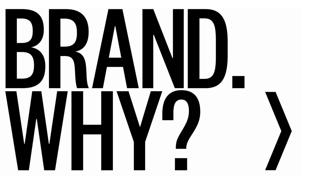 why_brand?