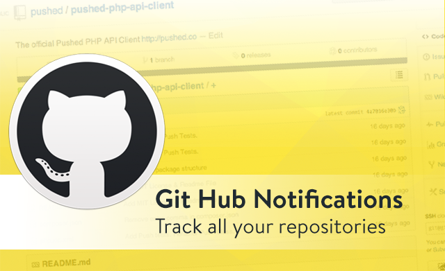 GitHub Notifications: Receive notifications for activity in repositories you watch (Requires OAuth)