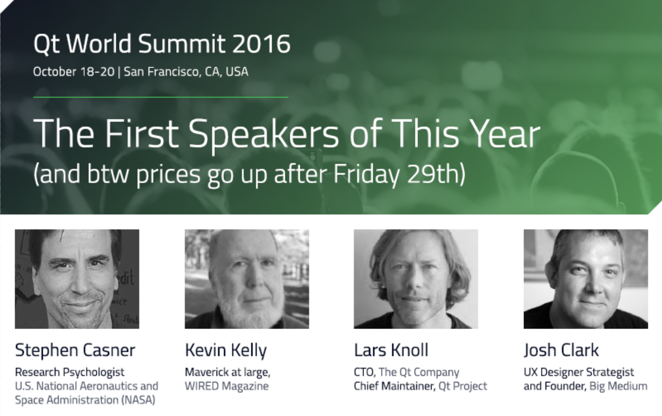 Kevin Kelly, Stephen Casner, Josh Clark & Lars Knoll Join Roster of Speakers for Qt World Summit 2016 (and btw prices go up after Friday 29th)