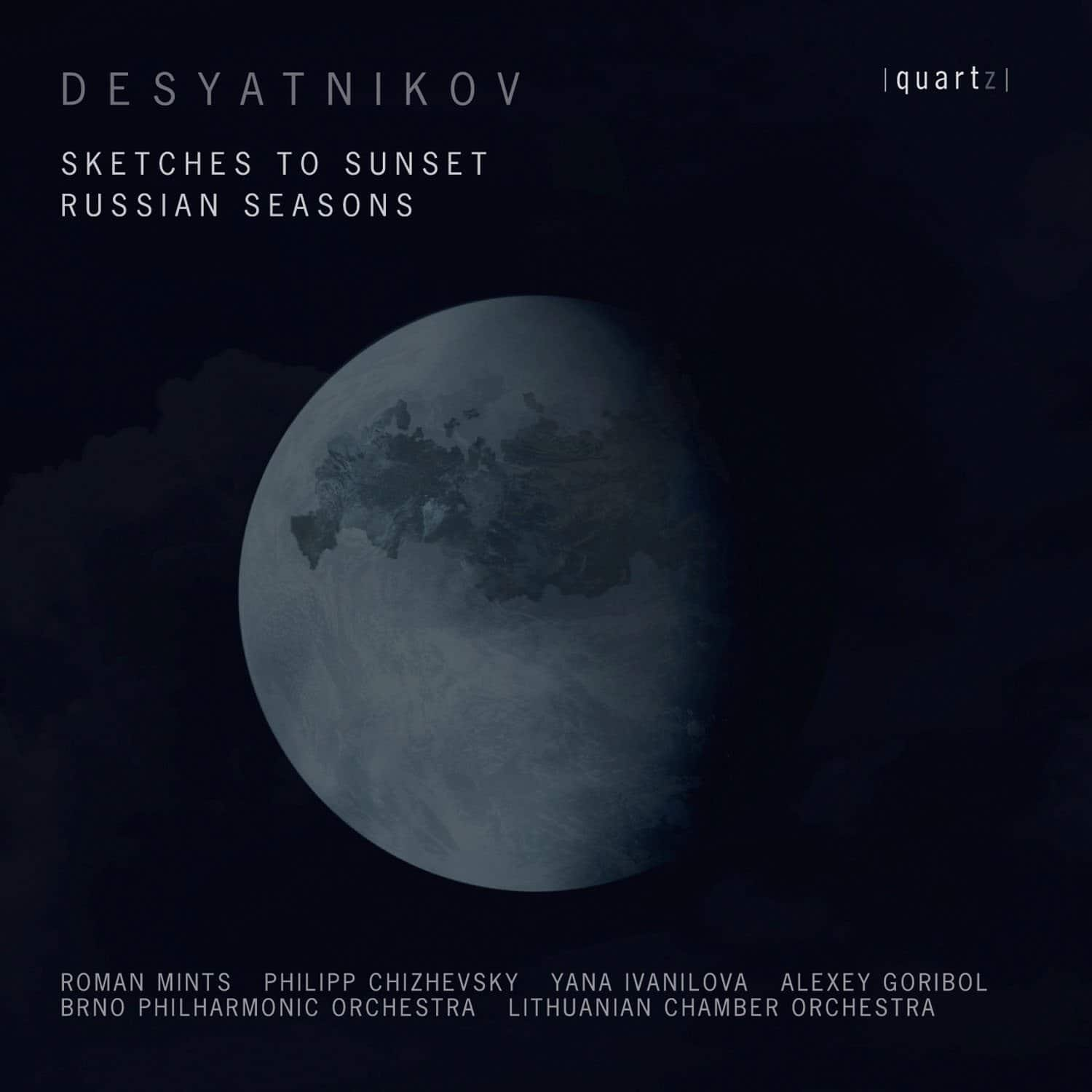 Desyatnikov: Sketches to Sunset; Russian Seasons