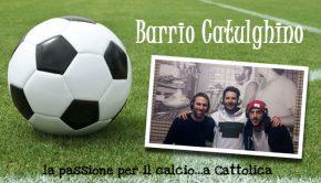 passione per il calcio a Cattolica