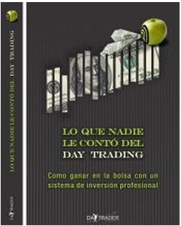 Libro lo que nadie le contó del day trading