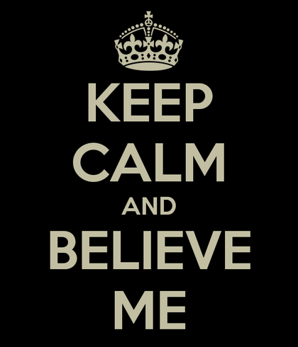 Keep calm and believe me 3 foro
