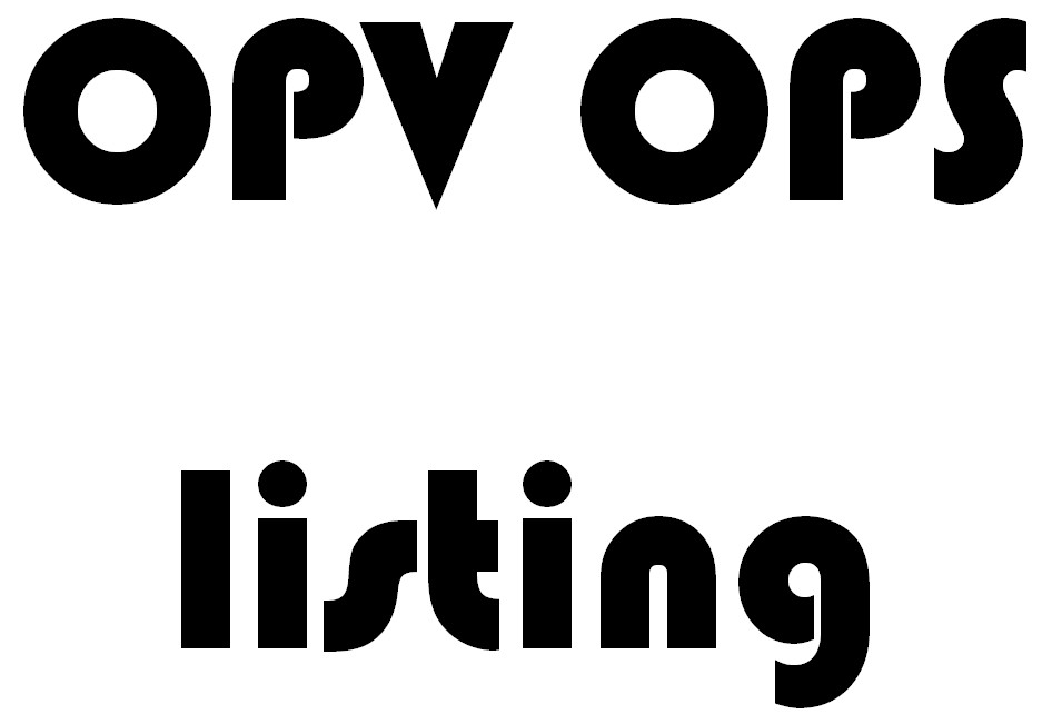 OPV OPS Listing