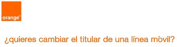 Cambiar titular línea móvil Orange