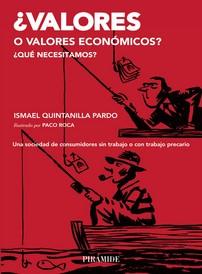 ¿Valores o valores económicos? ¿Qué necesitamos?